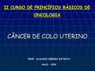 II CURSO DE PRINCÍPIOS BÁSICOS DE ONCOLOGIA