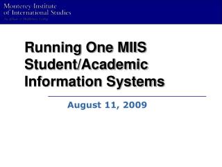 Running One MIIS Student/Academic Information Systems