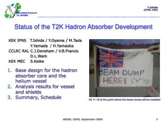 Status of the T2K Hadron Absorber Development