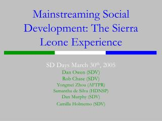 Mainstreaming Social Development: The Sierra Leone Experience