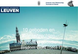10 geboden en mensenrechten Nascholing godsdienst Bisdom Gent (deel 1)