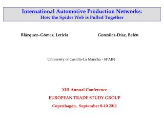 International Automotive Production Networks:  How the Spider Web is Pulled Together