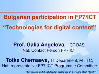 "Bulgarian participation in FP7/ICT ""Technologies for digital content"""