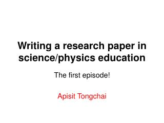 Writing a research paper in science/physics education