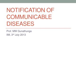 Notification of communicable  diseases