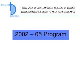 2002   05 Program