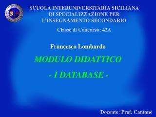 SCUOLA INTERUNIVERSITARIA SICILIANA DI SPECIALIZZAZIONE PER L'INSEGNAMENTO SECONDARIO
