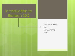 Introduction to Biotech QQ