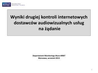 Wyniki drugiej kontroli internetowych dostawców audiowizualnych usług   na żądanie