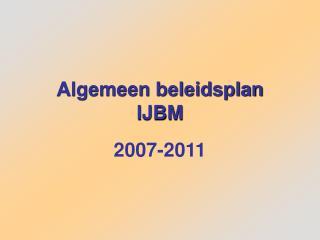 Algemeen beleidsplan IJBM