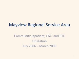 Mayview Regional Service Area