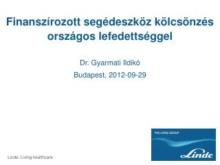 Dr. Gyarmati Ildikó Budapest, 2012-09-29