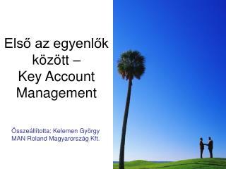 Első az egyenlők között –  Key Account Management