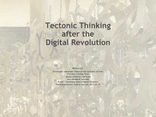 Tectonic Thinking after the Digital Revolution