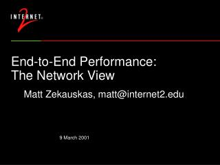 End-to-End Performance: The Network View