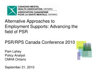 Alternative Approaches to Employment Supports: Advancing the field of PSR  PSR
