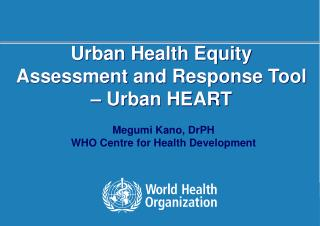 Urban Health Equity  Assessment and Response Tool – Urban HEART