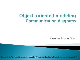 Object-oriented modeling Communication  diagrams