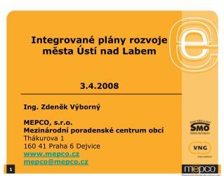 Integrovan� pl�ny rozvoje m?sta �st� nad Labem 3.4.2008