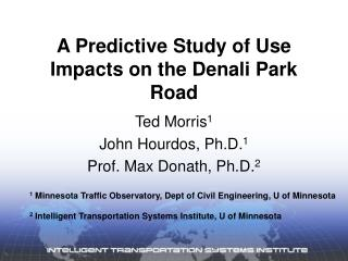 A Predictive Study of Use Impacts on the Denali Park Road