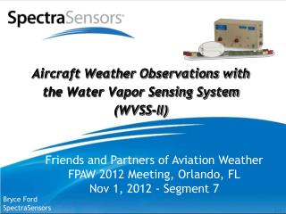 Aircraft Weather Observations with  the Water Vapor Sensing System (WVSS-II)