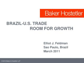 BRAZIL-U.S. TRADE                     ROOM FOR GROWTH
