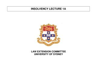 INSOLVENCY LECTURE 1A