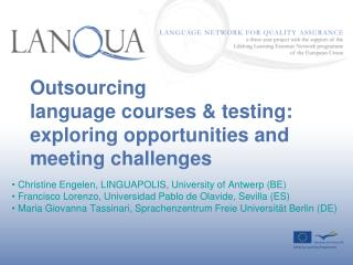 Outsourcing  language courses  testing:  exploring opportunities and meeting challenges