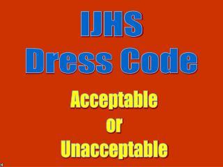 IJHS Dress Code