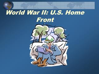 World War II: U.S. Home Front