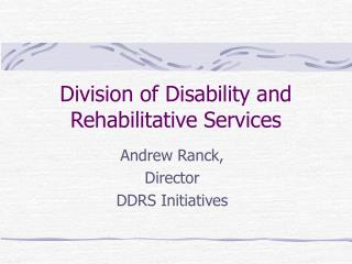 Division of Disability and Rehabilitative Services