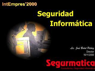 Lic. José Bidot Peláez Director 16/11/2000