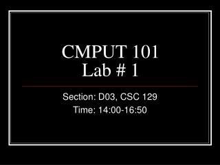 CMPUT 101 Lab # 1