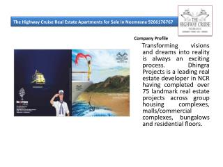 The Highway Cruise Real Estate Apartments for Sale in Neemra