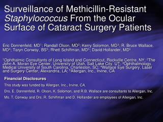 Surveillance of Methicillin-Resistant Staphylococcus From the Ocular Surface of Cataract Surgery Patients