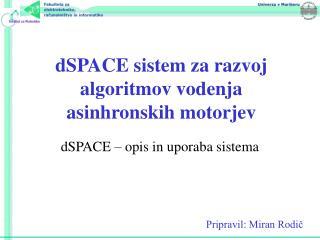 dSPACE sistem za razvoj algoritmov vodenja asinhronskih motorjev