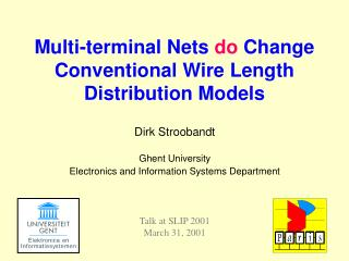 Dirk Stroobandt Ghent University Electronics and Information Systems Department