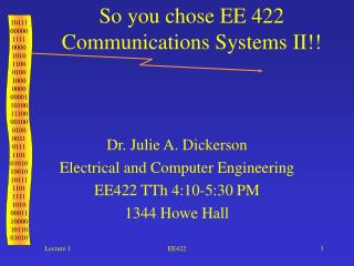 So you chose EE 422 Communications Systems II