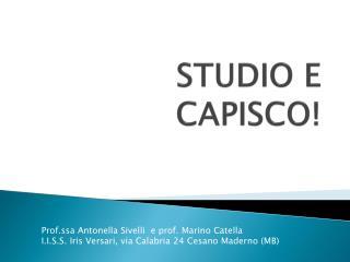 STUDIO E CAPISCO!