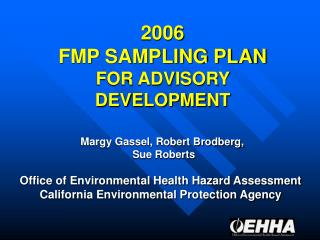 2006 FMP SAMPLING PLAN FOR ADVISORY DEVELOPMENT