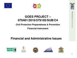 GOES PROJECT – 070401/2010/579105/SUB/C4 Civil Protection Preparedness & Prevention