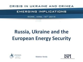 Russia, Ukraine and the European Energy Security