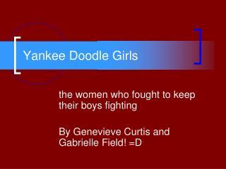 Yankee Doodle Girls