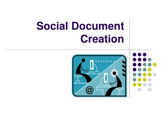 Social Document Creation