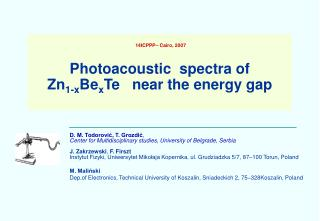 14ICPPP– Cairo, 2007 Photoacoustic  spectra of   Zn 1-x Be x Te   near the energy gap