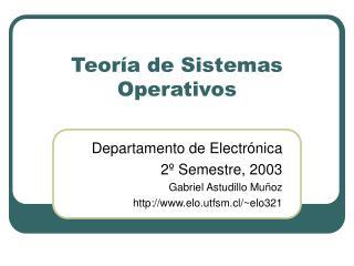 Teor�a de Sistemas Operativos