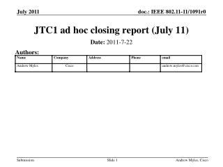 JTC1 ad hoc closing report (July 11)