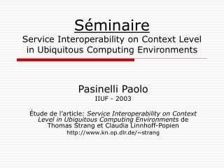 Séminaire Service Interoperability on Context Level in Ubiquitous Computing Environments