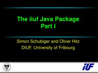 The iiuf Java Package Part I