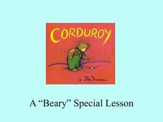 """A """"Beary"""" Special Lesson"""